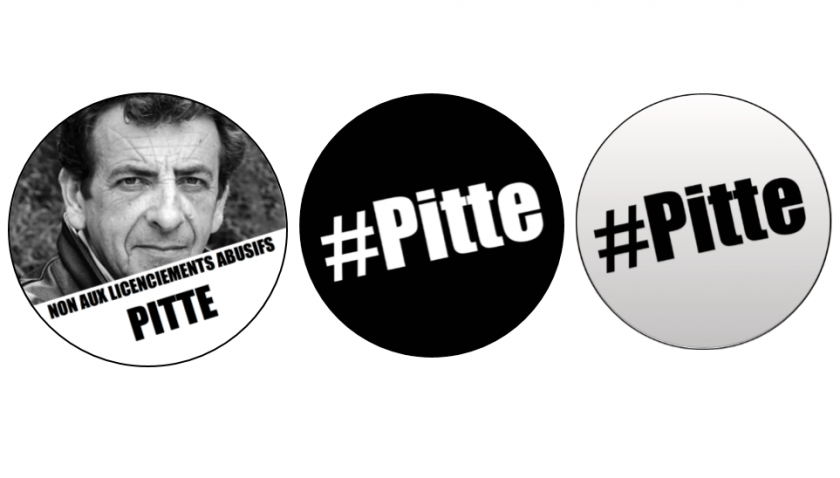 Badge et Stickers Non au licenciement de Jean-Marc PITTE